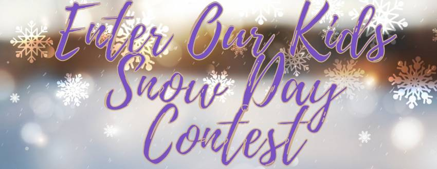 Want To Keep Your Kids Busy At Home? Enter Our Kids Snow Day Contest!