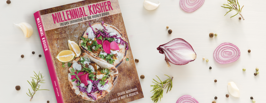 Millennial Kosher: The New Cookbook We All Want to Know About