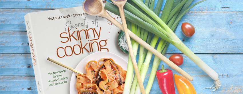 "Exclusive Sneak Peek at Victoria Dwek's ""Secrets of Skinny Cooking"""
