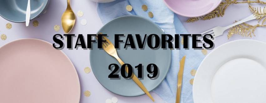 Staff Favorites from 2019!