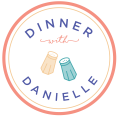 Dinner with Danielle