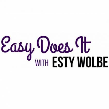 Easy Does It With Esty Wolbe